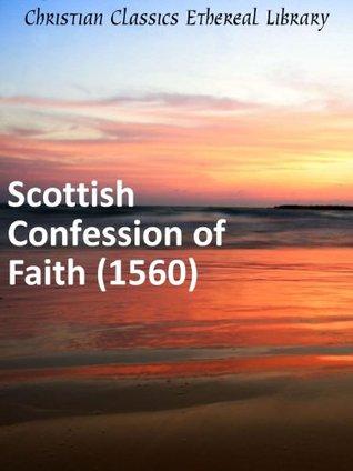 Scottish Confession of Faith (1560)