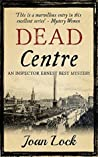 Dead Centre (The Inspector Best Mysteries Book 1)