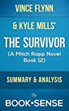 The Survivor: (A Mitch Rapp Novel Book 12) by Vince Flynn and Kyle Mills | Summary & Analysis