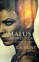 Malus Domestica (Malus Domestica, #1)