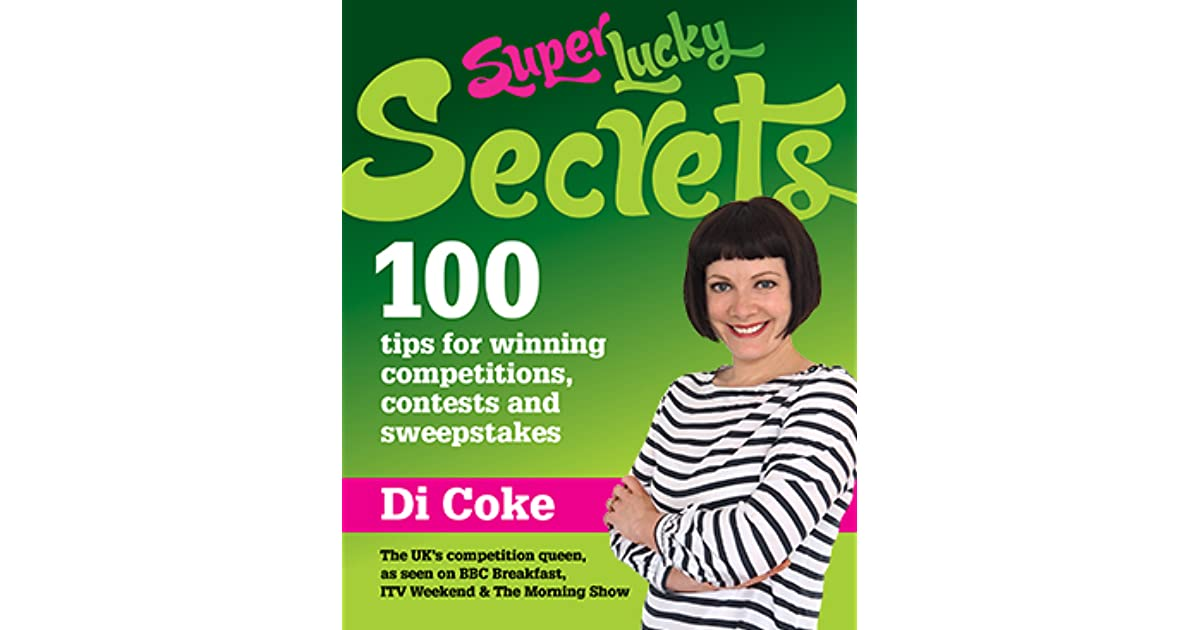 SuperLucky Secrets: 100 tips for winning competitions, contests and