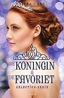 The Selection Stories: De koningin & De favoriet (De selectie #0.4, #2.6)