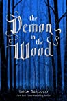 The Demon in the Wood (The Shadow and Bone Trilogy, #0.5) ebook review