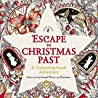 Escape to Christmas Past by Good Wives and Warriors