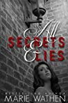 All Secrets & Lies (All, #4)