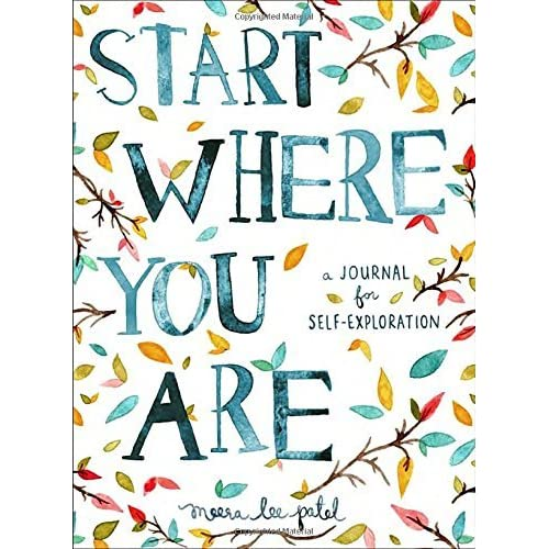 Inspirational Day Quotes: Start Where You Are: A Journal For Self-Exploration By