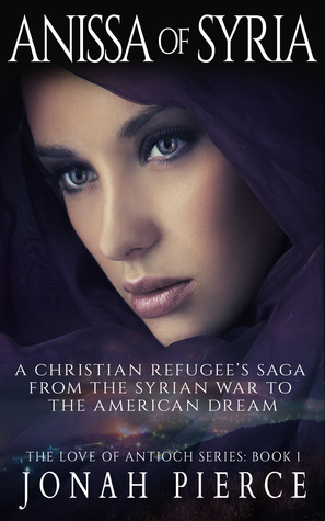 Anissa of Syria (The Love of Antioch #1)