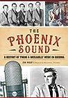 The Phoenix Sound by Jim West