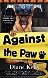 Against the Paw (Paw Enforcement, #4)