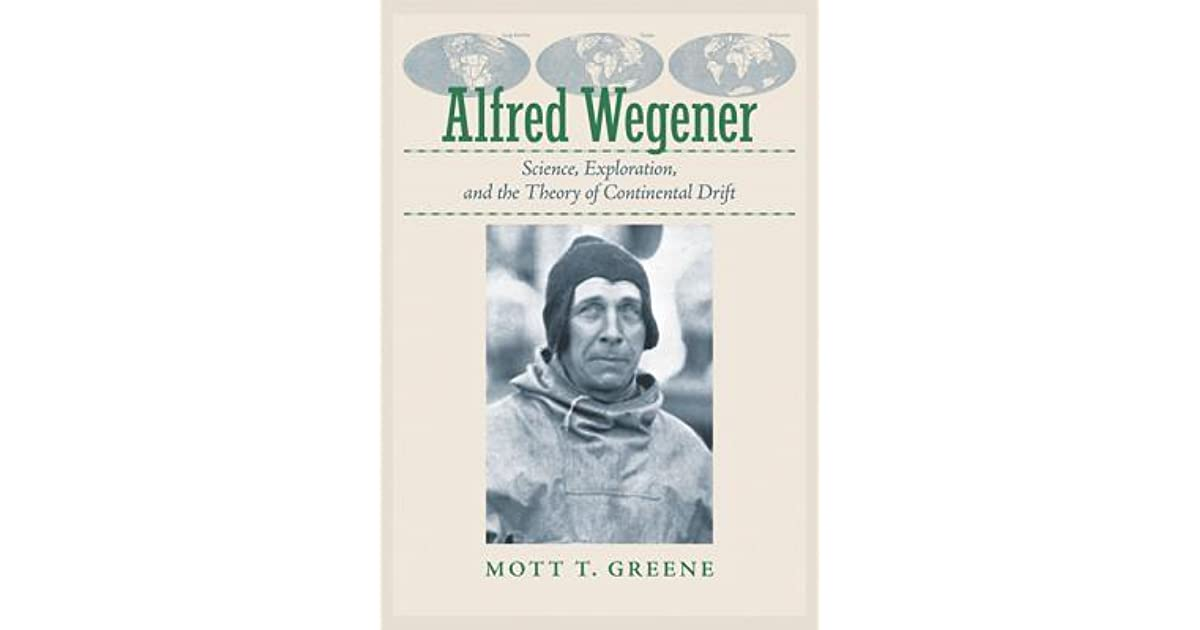 life and times of alfred wegener Alfred wegener wegener wrote a book the origin of continents and oceans explaining to the rest of germany about his theory due to world war i, it was limited to only germany's publications 1 / 60: life and times of alfred wegener wegener started of flying kites and balloons he made experiments with his brother kurt flying these.