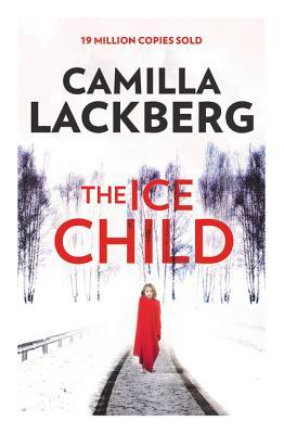 The Ice Child by Camilla Läckberg