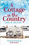 Download ebook A Cottage in the Country by Linn B. Halton
