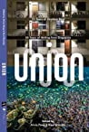Union: 50 Years of Writing from Singapore and 15 Years of Drunken Boat