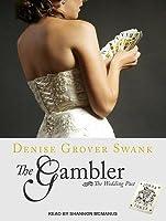 The Gambler (The Wedding Pact, #3)