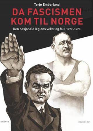 Da fascismen kom til Norge by Terje Emberland