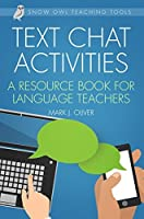 Text Chat Activities: A Resource Book for Language Teachers