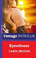 Eyewitness (Mills & Boon Intrigue) (Guardians of Coral Cove, Book 2)