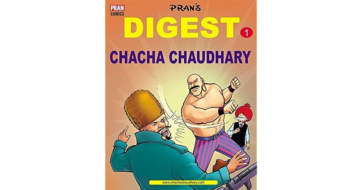 CHACHA CHAUDHARY DIGEST 1: CHACHA CHAUDHARY by Pran Kumar Sharma