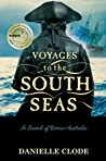 Voyages To The South Seas: In Search Of Terres Australes