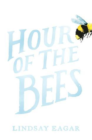 "Cover of Lindsay Eagar's ""Hour of the Bees"""