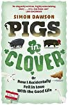 Pigs in Clover: O...