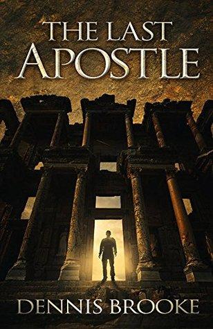 The Last Apostle (John the Immortal, #1)