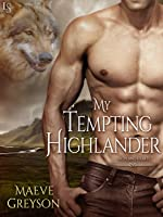 My Tempting Highlander (Highland Hearts, #3)