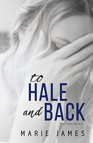 To Hale and Back (Hale #4)