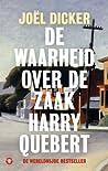 De waarheid over de zaak Harry Quebert by Joël Dicker