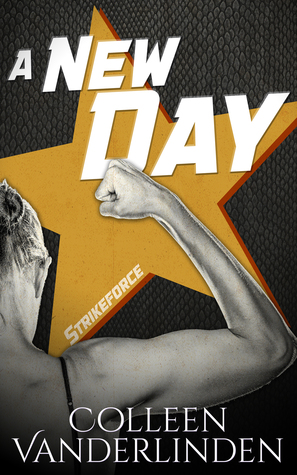 A New Day (StrikeForce #1)