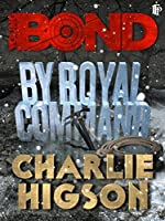 By Royal Command (Young Bond)