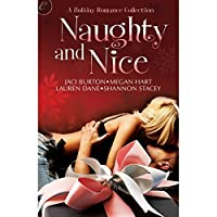 Naughty and Nice: A Holiday Romance Collection