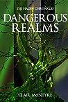 Dangerous Realms (Halsin Chronicles, #3)