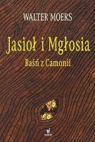 Jasioł i Mgłosia (Zamonien, #2)