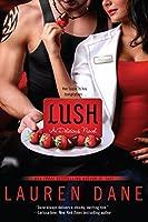 Lush (Delicious, #3)