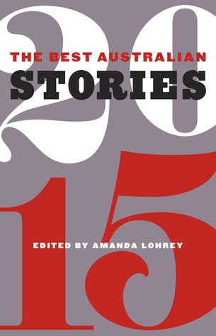 The Best Australian Stories 2015