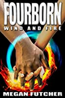 Fourborn Wind and Fire