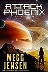 Attack on Phoenix (Forsaken Stars Saga #1)