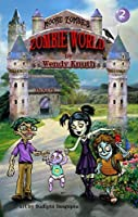 Moore Zombies: Zombie World