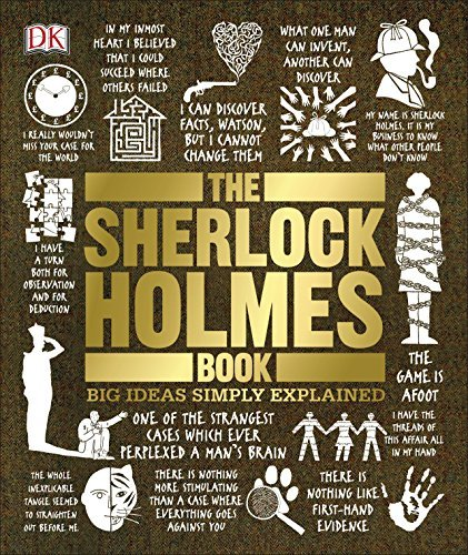 The Sherlock Holmes Book (Big Ideas Simply Explained) by DK