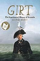Girt (The Unauthorised History of Australia #1)