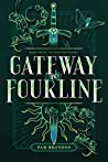 Gateway to Fourline (The Fourline Trilogy, #1)