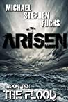 The Flood (Arisen #10)