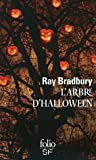 L'Arbre d'Halloween by Ray Bradbury