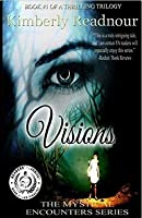Visions (The Mystical Encounter #1)