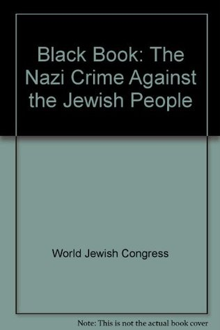 Black Book: The Nazi Crime Against the Jewish People