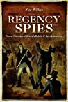 Regency Spies: Se...