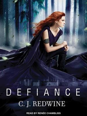 Defiance by C.J. Redwine