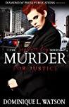 Murder for Justice