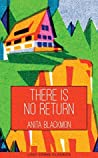 There is No Return: An Adelaide Adams Mystery Novel (Lost Crime Classics Book 3)